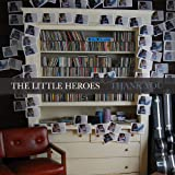 Songtexte von The Little Heroes - Thank You