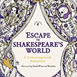 Escape to Shakespeare's World: A Colouring Book Adventure