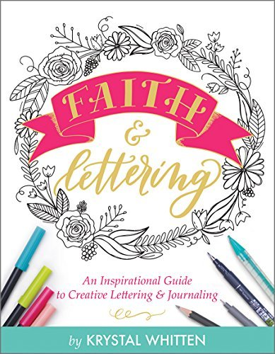 Faith & Lettering: An Inspirational Guide to Creative Lettering & Journaling (English Edition)
