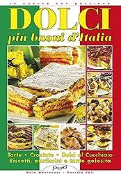 Dolci più buoni di Italia (In cucina con passione)
