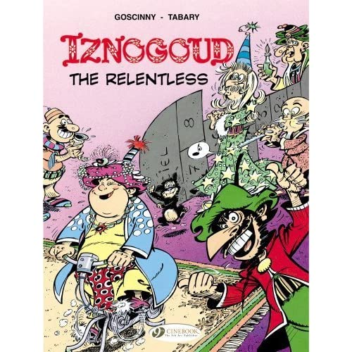 Iznogoud the Relentless: Iznogoud Vol. 10 by Goscinny, Rene (2013) Paperback