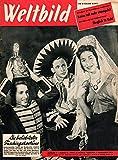 Weltbild Jahrgang 9 Nr. 3 1. Februarheft 1954 Die beliebtesten Faschingskostüme