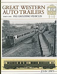 Great Western Railway Auto Trailers: Pre-grouping Vehicles Pt. 1