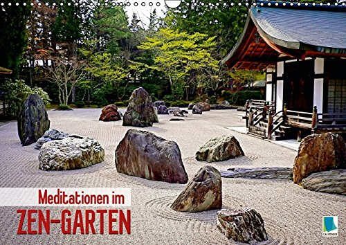 Meditationen im Zen-Garten (Wandkalender 2016 DIN A3 quer): Zen-Garten: Zufall und Gleichgewicht (Monatskalender, 14 Seiten) (CALVENDO Natur)
