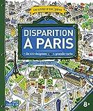 Disparition à Paris - livre avec carte: un livre d'enquête...
