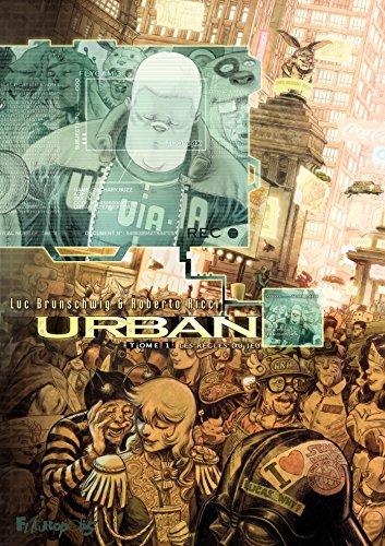 Urban (Tome 1) - Les règles du jeu