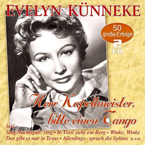 Evelyn Künneke: Herr Kapellmeister, Bitte Einen Tango - 50 Erfolge (Audio CD)