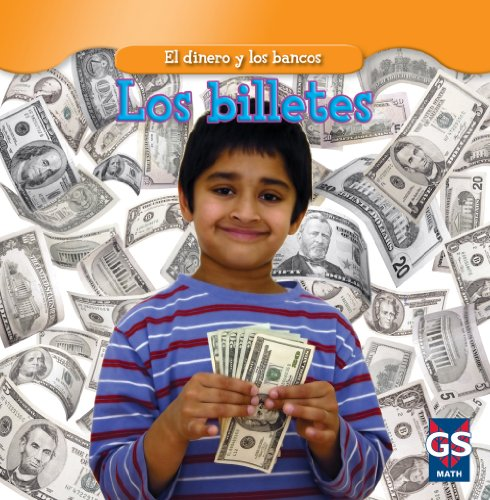Los billetes/ Paper Money (El dinero y los bancos / Money and Banks) por Dana Meachen Rau
