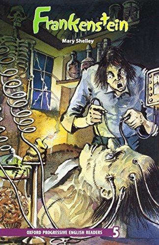 Oxford Progressive English Readers: Grade 5: Frankenstein by Mary Shelley (2008-03-06)