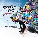 Street art et graffiti : Artistes d'exception en France