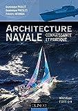 Architecture navale - Connaissance et pratique - Dunod - 04/07/2018