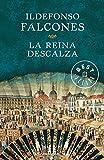 La reina descalza/The Barefooted Queen - Debolsillo - 23/06/2014