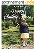 La pédagogie Charlotte Mason 2