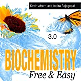 Biochemistry Free & Easy (English Edition)