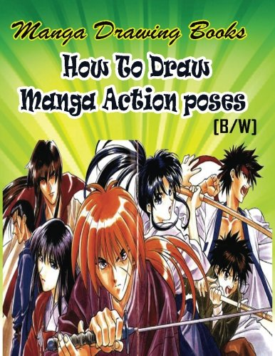 Manga Drawing Books How to Draw Action Manga Poses: Learn Japanese Manga Eyes And Pretty Manga Face: Volume 3 (Drawing Manga Books : Pencil Drawings for Beginners)