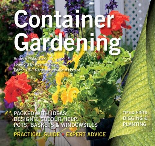Container Gardening: Ideas, Design & Colour Help (Digging and Planting)
