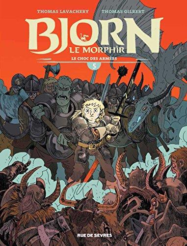 Bjorn le Morphir, Tome 5 : Le choc des armées