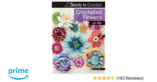 f7a5efff54a55 Crocheted Flowers (Twenty to Make): Amazon.co.uk: Jan Ollis ...