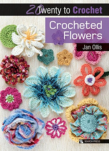 20 to Crochet: Crocheted Flowers Cover Image