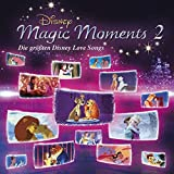 Disney Magic Moments 2 - Größte Disney Love Songs - Ost