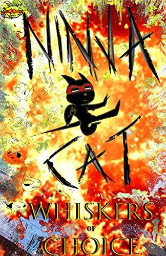 Ninja Cat: Whiskers of Choice (English Edition) eBook ...