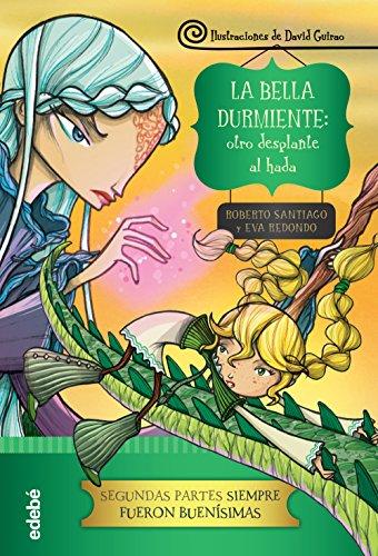 La Bella Durmiente: otro desplante al hada por Eva Redondo Llorente