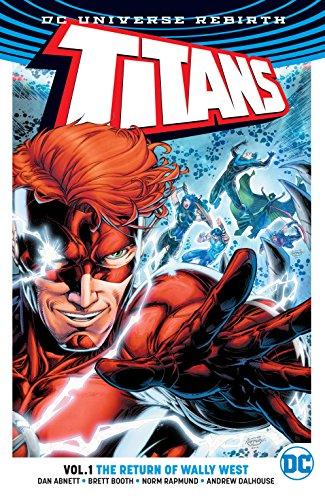 Titans (2016-) Vol. 1: The Return of Wally West (English Edition) (Dc Comics Speedy)