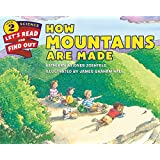 How Mountains Are Made: Let's Read and Find out Science - 2