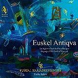 Euskel Antiqua  le Legs Musical du Pays Basque