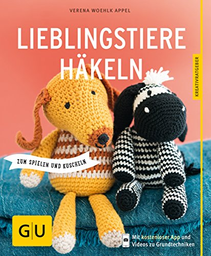 Lieblingstiere häkeln: zum Spielen und Kuscheln (GU Kreativratgeber) (Robbe Puppe)