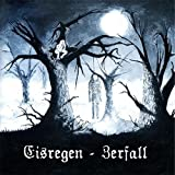 Eisregen: Zerfall-Edition 2014 (Audio CD)