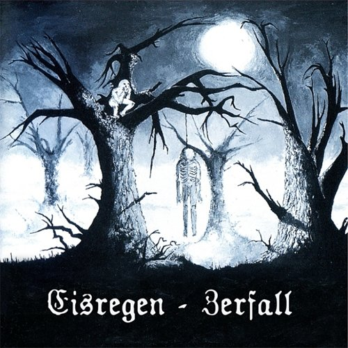 Eisregen: Zerfall-Edition 2014 (Audio CD)