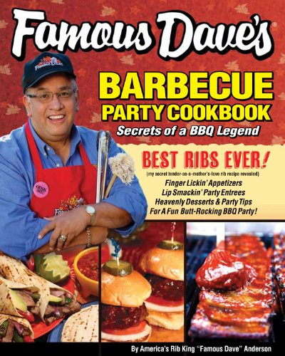 Famous Dave's Barbecue Party Cookbook (English Edition)