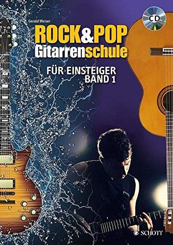 schott-pro-line-rock-pop-gitarrenschule-fur-einsteiger-mit-akkordtabelle-band-1-gitarre-ausgabe-mit-