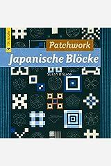 Patchwork Japanische Blöcke (Verlag Th. Schäfer) Taschenbuch