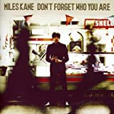 Miles Kane: Don'T Forget Who You Are (Audio CD)
