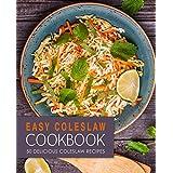 Easy Coleslaw Cookbook: 50 Delicious Coleslaw Recipes (English Edition)