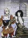 Les Chemins de Malefosse, tome 1 : Le Diable noir