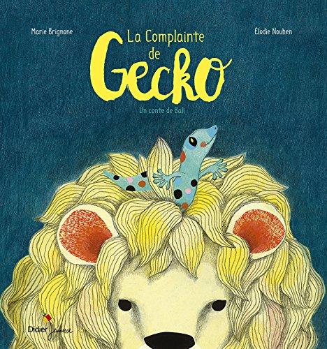 La Complainte de Gecko par Marie Brignone