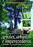 Arboles, Arbustos E Imperecederos - Cuidados Y Cultivo En Su Jardin (Free Time Collection) [Edizione: Spagna]