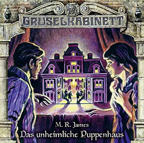 Gruselkabinett - Folge 145: Das unheimliche Puppenhaus.