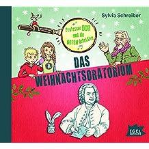 Prof. Dur und die Notendetektive: Das Weihnachtsoratorium