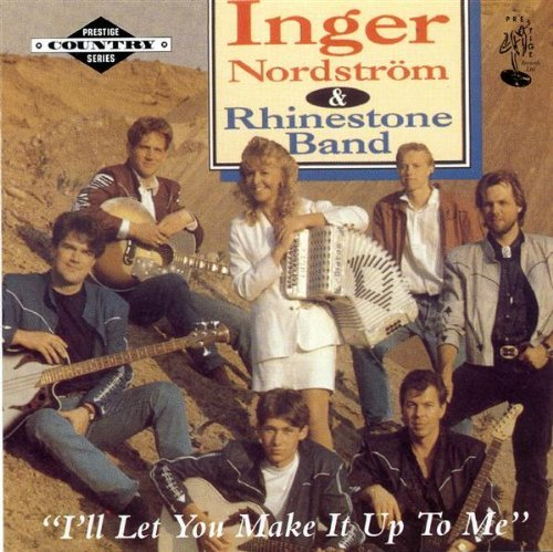 Nordstrom Bands (I'll Let You Make It Up to Me by Inger Nordstrom and the Rhinestone Band (2001-12-16))