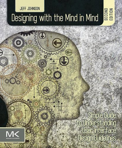 ind in Mind: Simple Guide to Understanding User Interface Design Guidelines (English Edition) ()