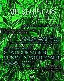Art & Stars & Cars: Zum 125. Geburtstag des Automobils