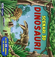 Idea Regalo - Dinosauri. Scenari 3D. Libro pop-up. Ediz. illustrata