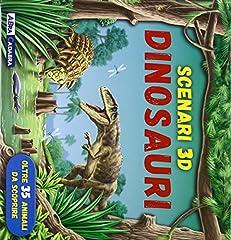 Idea Regalo - Dinosauri. Scenari 3D. Libro pop-up. Ediz. illustrata
