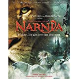 The Chronicles of Narnia: The Lion, the Witch, and the Wardrobe: The Official Illustrated Movie Companion: 02 (Chronicles of