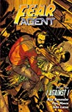 Fear Agent Volume 5: I Against I (2nd Edition)