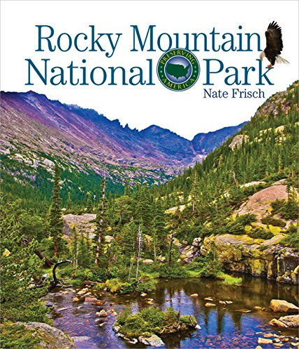 Rocky Mountains National Park (Preserving America)